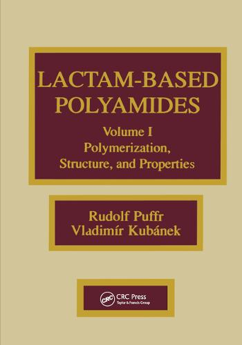 Lactam-based Polyamides, Volume I: Polymerization Structure (Hardback)