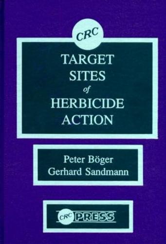 Target Sites of Herbicide Action (Hardback)