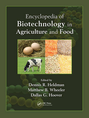 Encyclopedia of Biotechnology in Agriculture and Food (Print) (Hardback)
