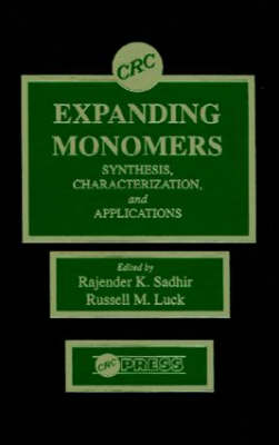 Expanding Monomers: Synthesis, Characterization, and Applications (Hardback)
