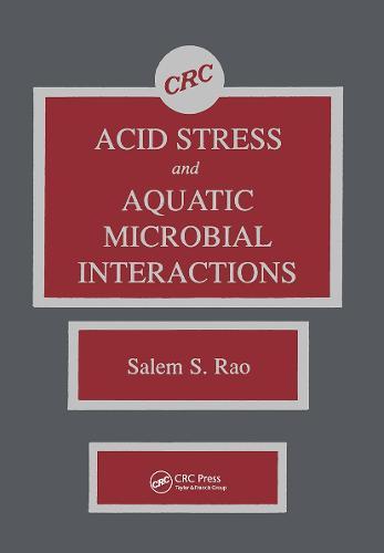 Acid Stress and Aquatic Microbial Interactions (Hardback)