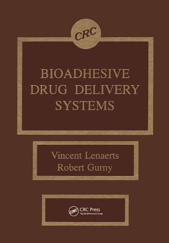Bioadhesive Drug Delivery Systems (Hardback)