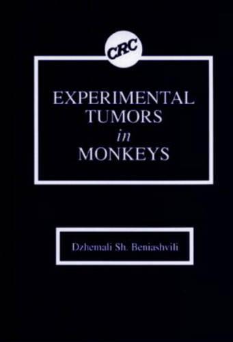 Experimental Tumors in Monkeys (Hardback)