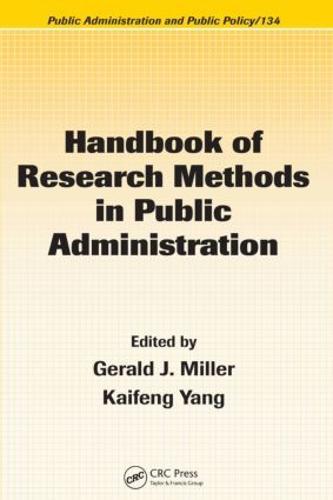 Handbook of Research Methods in Public Administration - Public Administration and Public Policy (Hardback)