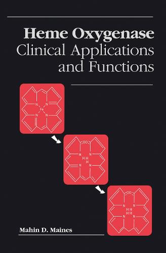 Heme Oxygenase: Clinical Applications and Functions (Hardback)