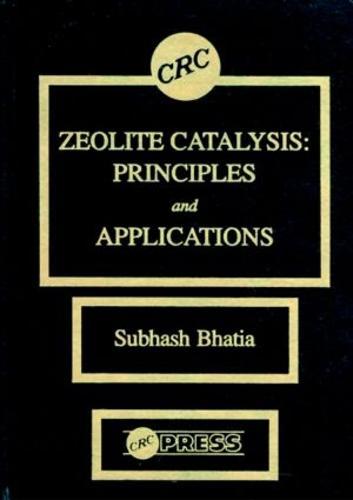 Zeolite Catalysts: Principles and Applications (Hardback)