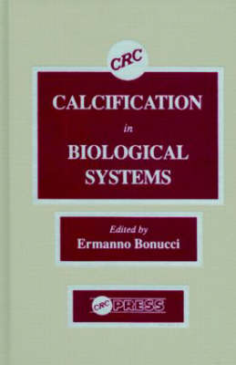 Calcification in Biological Systems (Hardback)