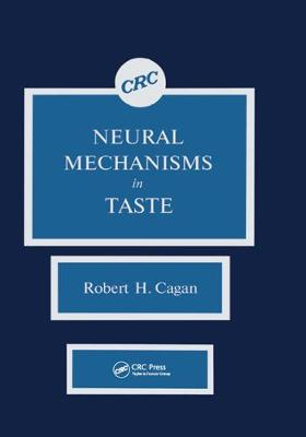 Neural Mechanisms in Taste (Hardback)