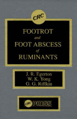Footrot and Foot Abscess of Ruminants (Hardback)