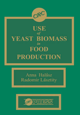 Use of Yeast Biomass in Food Production (Hardback)