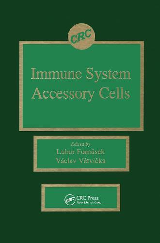 Immune System Accessory Cells (Hardback)