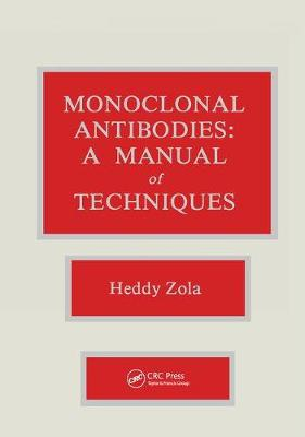 Monoclonal Antibodies: A Manual of Techniques (Hardback)