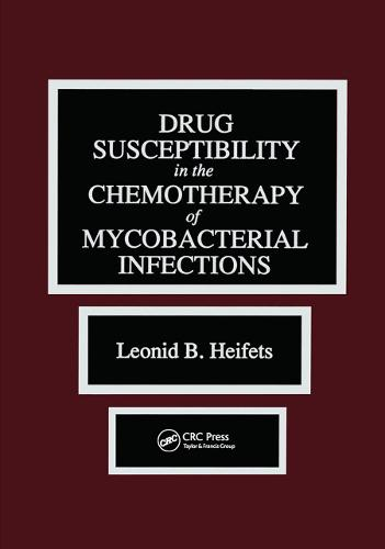 Drug Susceptibility in the Chemotherapy of Mycobacterial Infections (Hardback)