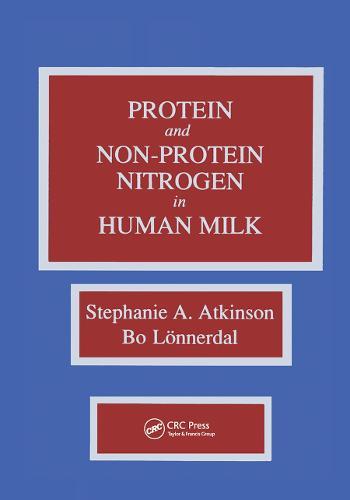 Proteins and Non-protein Nitrogen in Human Milk (Hardback)