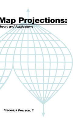 Map ProjectionsTheory and Applications (Hardback)