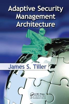 Adaptive Security Management Architecture (Hardback)