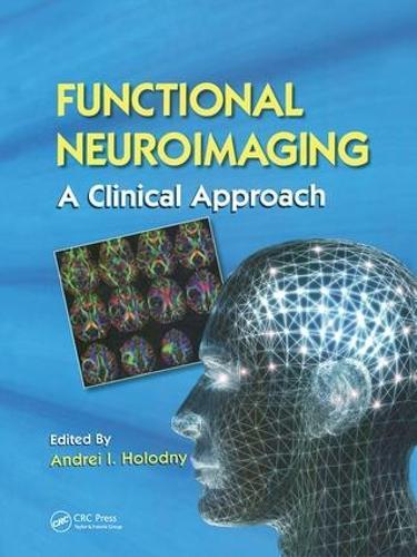 Functional Neuroimaging: A Clinical Approach (Hardback)