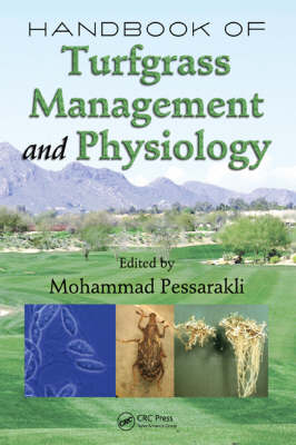 Handbook of Turfgrass Management and Physiology (Hardback)