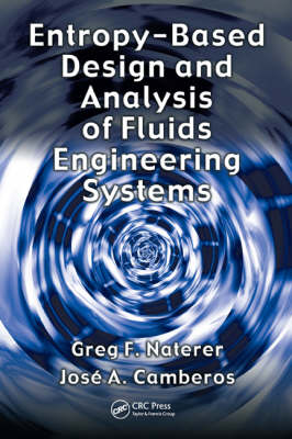 Entropy Based Design and Analysis of Fluids Engineering Systems (Hardback)
