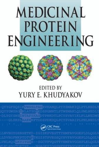 Medicinal Protein Engineering (Hardback)