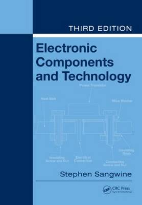 Electronic Components and Technology, Third Edition (Paperback)