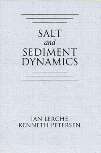 Salt and Sediment Dynamics (Hardback)
