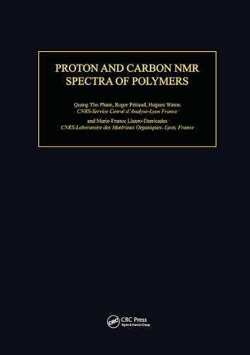 Proton & Carbon NMR Spectra of Polymers (Hardback)