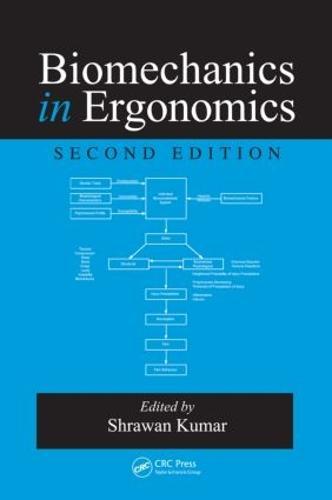 Biomechanics in Ergonomics, Second Edition (Hardback)