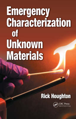 Emergency Characterization of Unknown Materials (Hardback)