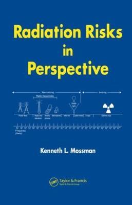 Radiation Risks in Perspective (Hardback)