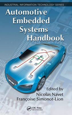 Automotive Embedded Systems Handbook - Industrial Information Technology (Hardback)