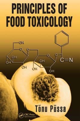 Principles of Food Toxicology (Hardback)
