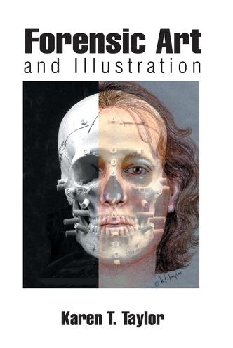 Forensic Art and Illustration (Hardback)