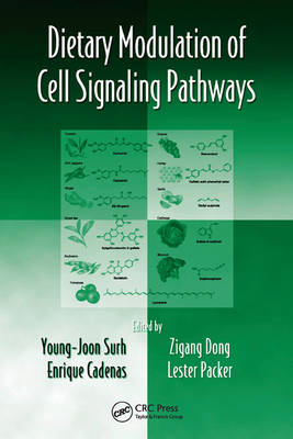 Dietary Modulation of Cell Signaling Pathways - Oxidative Stress and Disease 1 (Hardback)