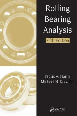 Rolling Bearing Analysis, Fifth Edition - 2 Volume Set - Rolling Bearing Analysis, Fifth Edtion (Hardback)