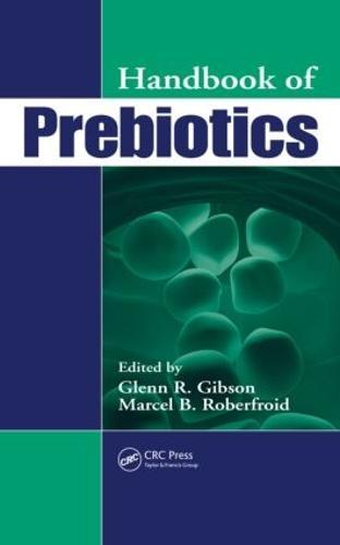 Handbook of Prebiotics (Hardback)