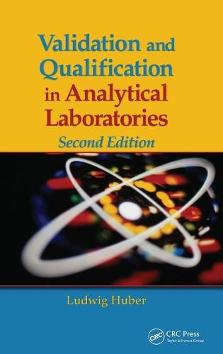 Validation and Qualification in Analytical Laboratories (Hardback)