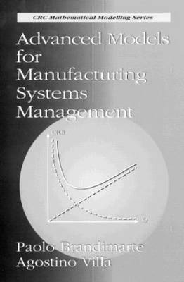 Advanced Models for Manufacturing Systems Management - Mathematical Modeling 4 (Hardback)
