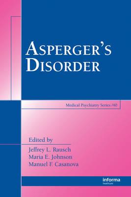 Asperger's Disorder - Medical Psychiatry Series (Hardback)
