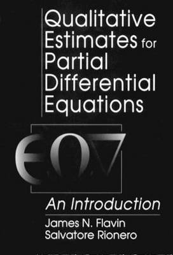 Qualitative Estimates For Partial Differential Equations: An Introduction - Engineering Mathematics 2 (Hardback)