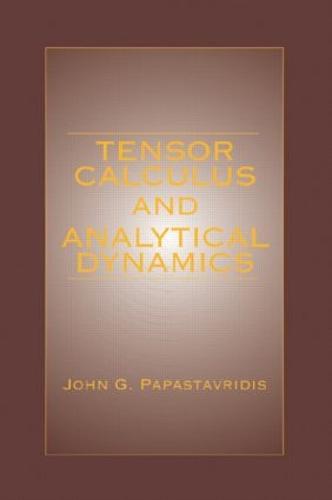 Tensor Calculus and Analytical Dynamics - Engineering Mathematics 4 (Hardback)