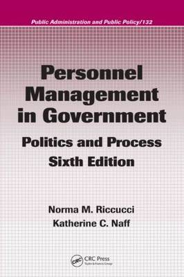 Personnel Management in Government: Politics and Process - Public Administration and Public Policy v. 92 (Hardback)