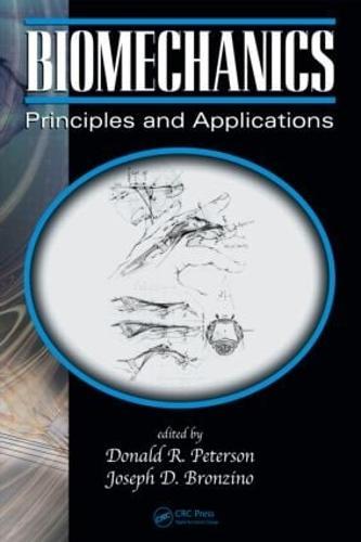 Biomechanics: Principles and Applications, Second Edition (Hardback)