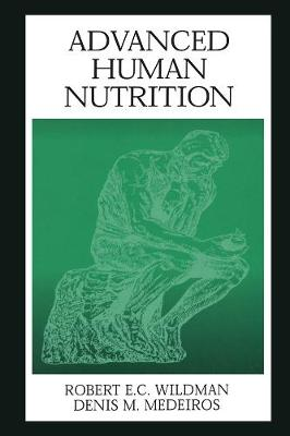 Advanced Human Nutrition - Modern Nutrition (Hardback)