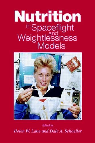 Nutrition in Spaceflight and Weightlessness Models - Modern Nutrition 24 (Hardback)