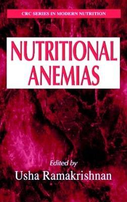Nutritional Anemias - Modern Nutrition (Hardback)