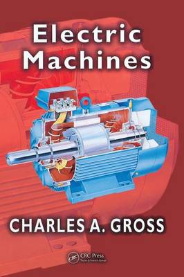 Electric Machines - Electric Power Engineering Series (Hardback)