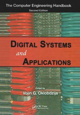 Digital Systems and Applications - Computer Engineering Series (Hardback)