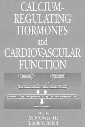 Calcium-Regulating Hormones and Cardiovascular Function (Hardback)