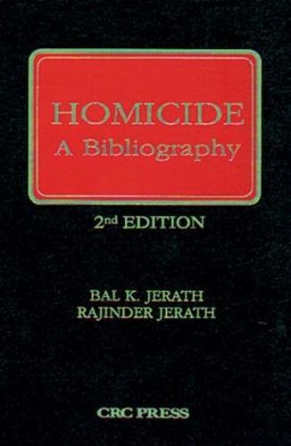 Homicide: A Bibliography, Second Edition (Hardback)